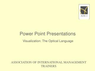Visualization: The Optical Language                   A Practice Example