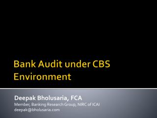 Bank Audit under CBS Environment