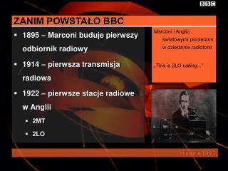 ZANIM POWSTALO BBC