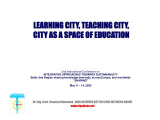 LEARNING CITY, TEACHING CITY,  CITY AS A SPACE OF EDUCATION