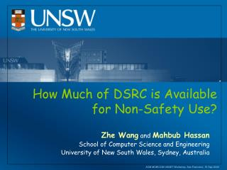 How Much of DSRC is Available for Non-Safety Use