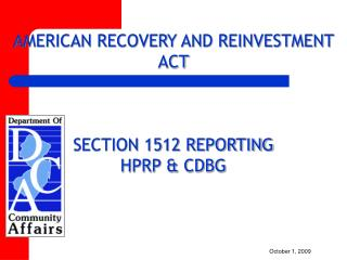 AMERICAN RECOVERY AND REINVESTMENT ACT    SECTION 1512 REPORTING HPRP  CDBG