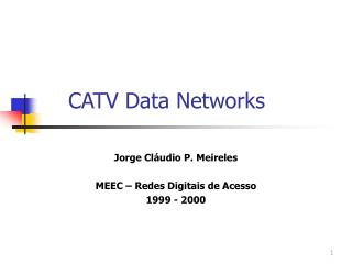 CATV Data Networks