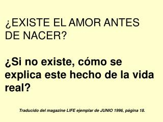 EXISTE EL AMOR ANTES DE NACER   Si no existe, c mo se explica este hecho de la vida real