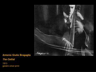 Antonio Giulio Bragaglia The Cellist 1913 gelatin-silver print