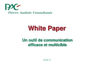 Un outil de communication efficace et multicible