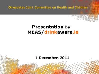 Oireachtas Joint Committee on Health and Children