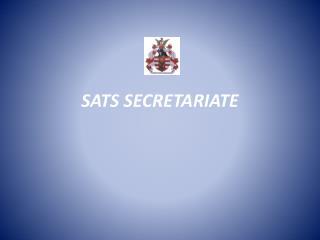 SATS SECRETARIATE
