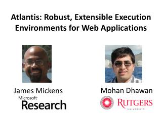 Atlantis: Robust, Extensible Execution Environments for Web Applications