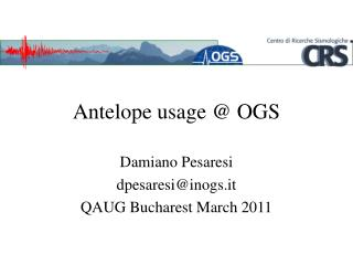 Antelope usage  OGS