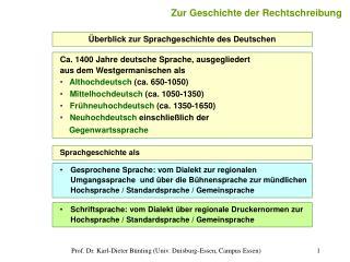 Prof. Dr. Karl-Dieter B nting Univ. Duisburg-Essen, Campus Essen