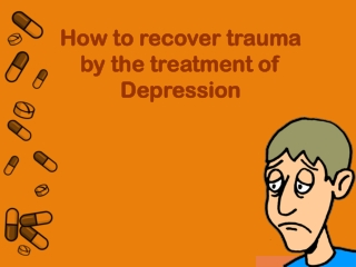 How to recover Trauma