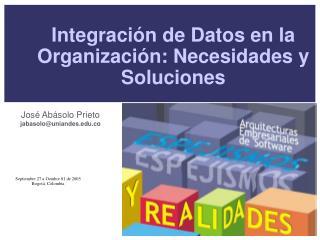 Integraci n de Datos en la Organizaci n: Necesidades y Soluciones