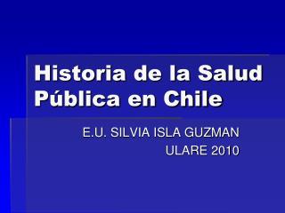 Historia de la Salud P blica en Chile