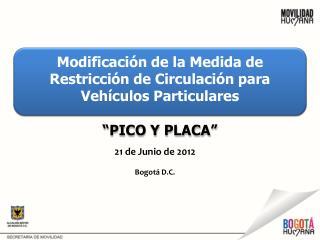 Modificaci n de la Medida de Restricci n de Circulaci n para Veh culos Particulares    PICO Y PLACA