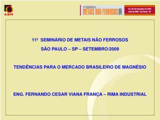 11   SEMIN RIO DE METAIS N O FERROSOS S O PAULO   SP   SETEMBRO