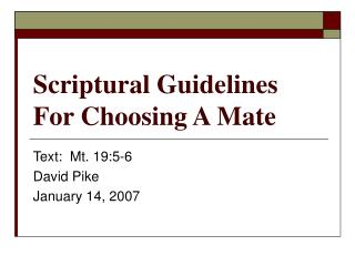 Scriptural Guidelines For Choosing A Mate