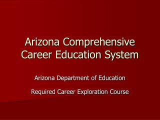 Arizona Comprehensive Career Education System