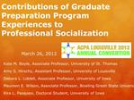 Contributions of Graduate Preparation Program Experiences to  Professional Socialization     March 26, 2012