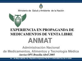 Av . de Mayo 869 Bs. As. Rep blica Argentina Tel 54-11-4340-0800 Fax 54-11-4340-4578