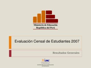 Evaluaci n Censal de Estudiantes 2007