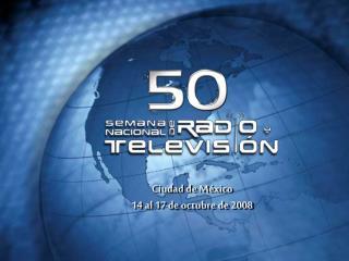 Ciudad de M xico 14 al 17 de octubre de 2008