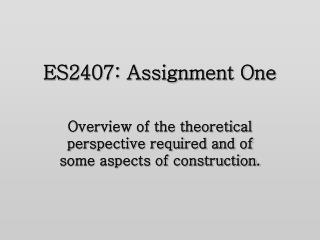 ES2407: Assignment One