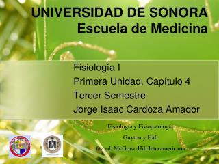 UNIVERSIDAD DE SONORA Escuela de Medicina