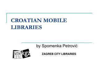 CROATIAN MOBILE LIBRARIES