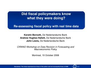 Did fiscal policymakers know  what they were doing  Re-assessing fiscal policy with real time data