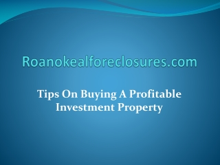 Tips On Buying A Profitable Investment Property