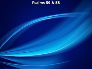 Psalms 59  58