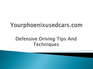 Defensive Driving Tips And Techniques