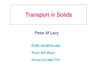 Transport in Solids