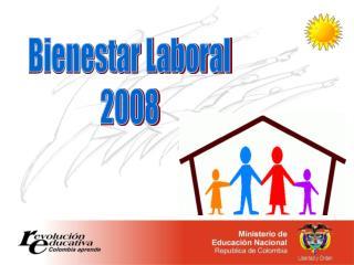 Bienestar Laboral 2008