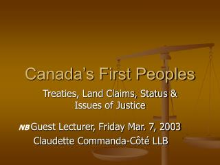 Canada s First Peoples