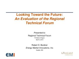Looking Toward the Future: An Evaluation of the Regional Technical Forum