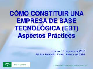 C MO CONSTITUIR UNA EMPRESA DE BASE TECNOL GICA EBT Aspectos Pr cticos