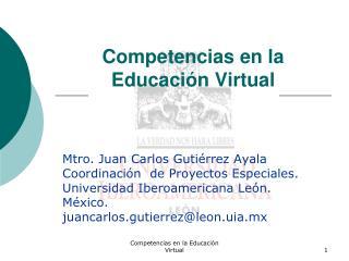 Competencias en la Educaci n Virtual