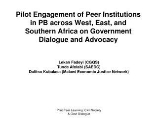 Pilot Engagement of Peer Institutions in PB across West, East, and Southern Africa on Government Dialogue and Advocacy