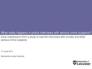 What really happens in police interviews with serious crime suspects