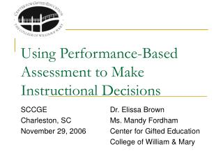 Using Performance-Based Assessment to Make Instructional Decisions