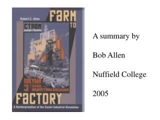 A summary by   Bob Allen  Nuffield College  2005