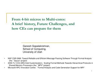 From 4-bit micros to Multi-cores:  A brief history, Future Challenges, and   how CEs can prepare for them