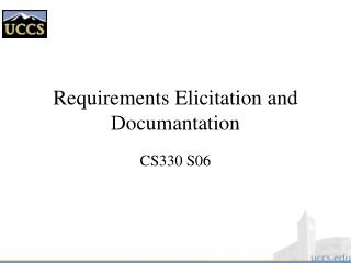 Requirements Elicitation and Documantation