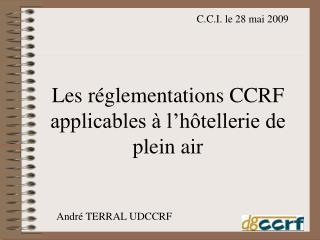 Les r glementations CCRF applicables   l h tellerie de plein air