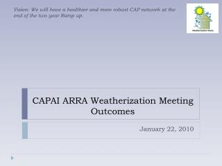 CAPAI ARRA Weatherization Meeting Outcomes
