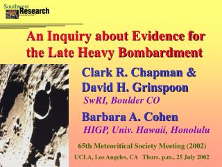 An Inquiry about Evidence for the Late Heavy Bombardment