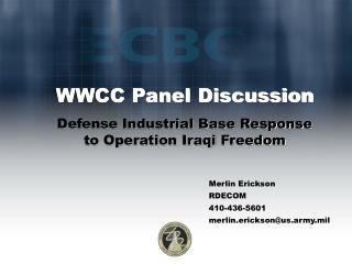 WWCC Panel Discussion Defense Industrial Base Response to Operation Iraqi Freedom