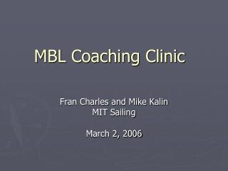 MBL Coaching Clinic